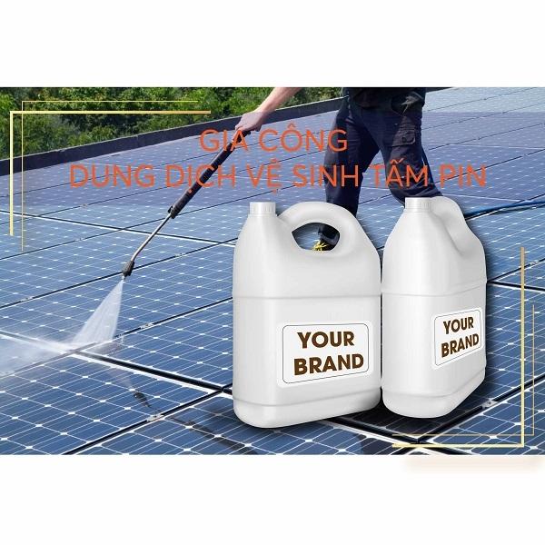 gia công dung dịch vệ sinh tấm pin năng lượng mặt trời